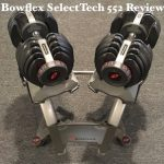 Bowflex SelectTech 552 Adjustable Dumbbell Review