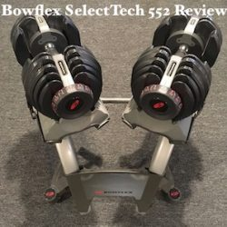 Bowflex SelectTech 552 Adjustable Dumbbell Review