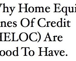 Why Home Equity Lines Of Credit Are Good To Have