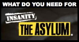 What Do You Need For Insanity Asylum Workout