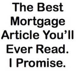 Best Mortgage Article Ever