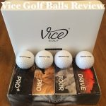 Vice Golf Balls Review