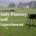 Daily Fantasy Golf Experiment