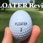 FLOATER Golf Ball Review