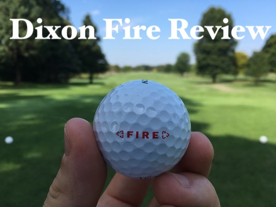 Dixon Fire Golf Ball Review
